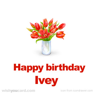happy birthday Ivey bouquet card