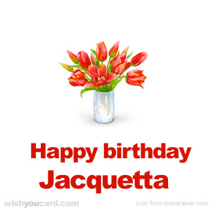 happy birthday Jacquetta bouquet card