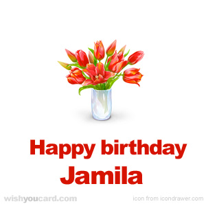 happy birthday Jamila bouquet card