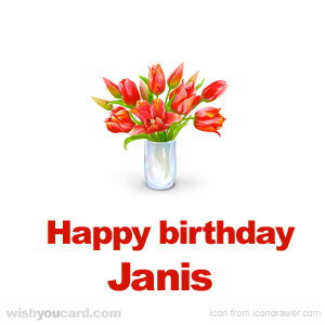 happy birthday Janis bouquet card