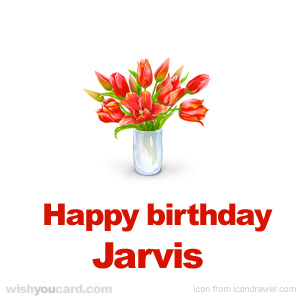 happy birthday Jarvis bouquet card