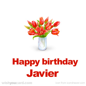 happy birthday Javier bouquet card