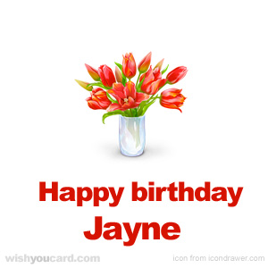 happy birthday Jayne bouquet card