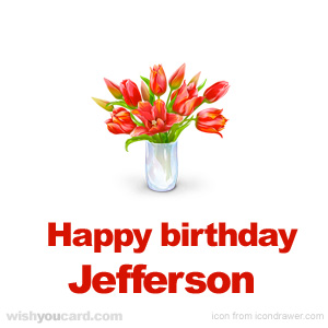 happy birthday Jefferson bouquet card