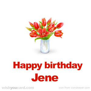 happy birthday Jene bouquet card