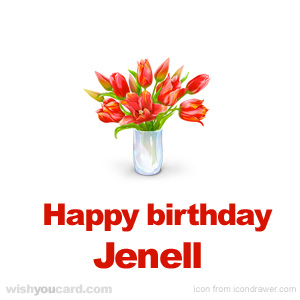 happy birthday Jenell bouquet card