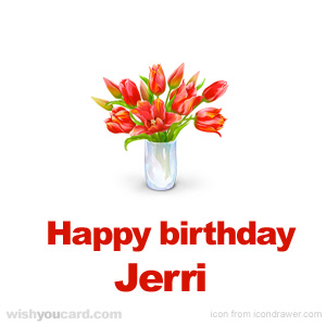 happy birthday Jerri bouquet card