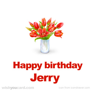 happy birthday Jerry bouquet card