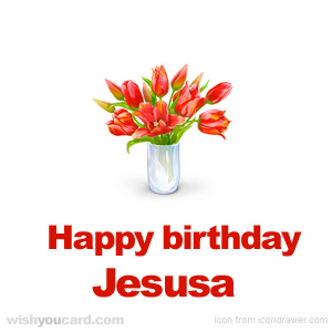 happy birthday Jesusa bouquet card