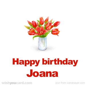 happy birthday Joana bouquet card