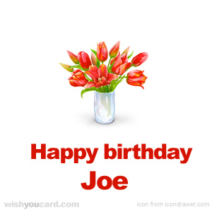 happy birthday Joe bouquet card