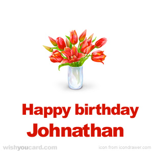 happy birthday Johnathan bouquet card