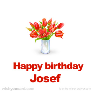 happy birthday Josef bouquet card