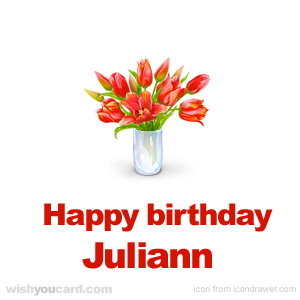 happy birthday Juliann bouquet card