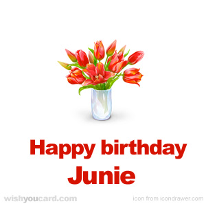 happy birthday Junie bouquet card