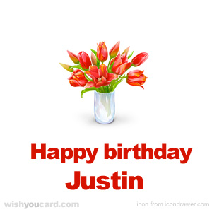 happy birthday Justin bouquet card