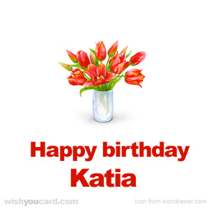 happy birthday Katia bouquet card