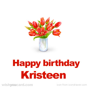 happy birthday Kristeen bouquet card