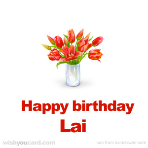 happy birthday Lai bouquet card