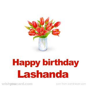 happy birthday Lashanda bouquet card