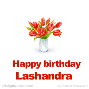 happy birthday Lashandra bouquet card