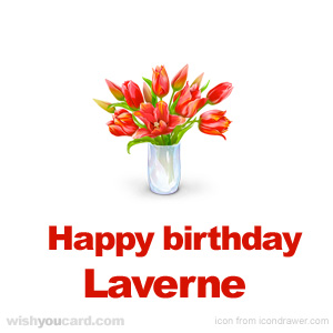 happy birthday Laverne bouquet card