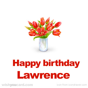 happy birthday Lawrence bouquet card