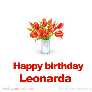 happy birthday Leonarda bouquet card