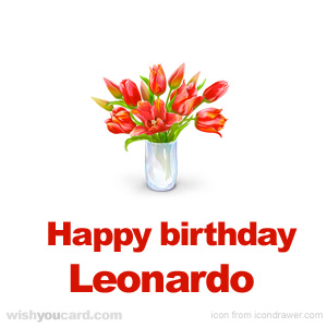 happy birthday Leonardo bouquet card
