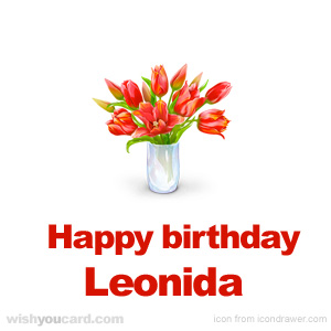 happy birthday Leonida bouquet card