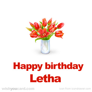 happy birthday Letha bouquet card