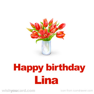 happy birthday Lina bouquet card