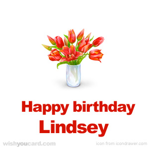 happy birthday Lindsey bouquet card