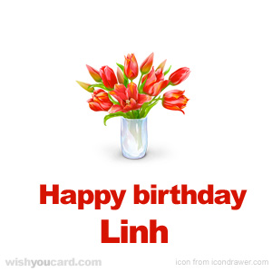 happy birthday Linh bouquet card