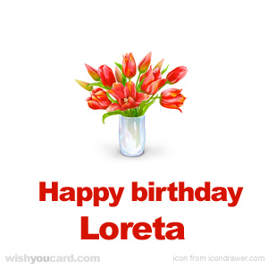 happy birthday Loreta bouquet card