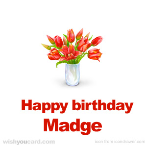 happy birthday Madge bouquet card