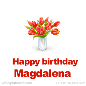 happy birthday Magdalena bouquet card