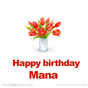happy birthday Mana bouquet card