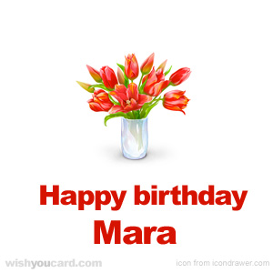 happy birthday Mara bouquet card