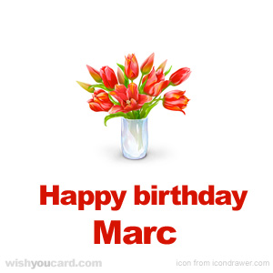 happy birthday Marc bouquet card