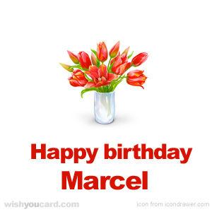 happy birthday Marcel bouquet card
