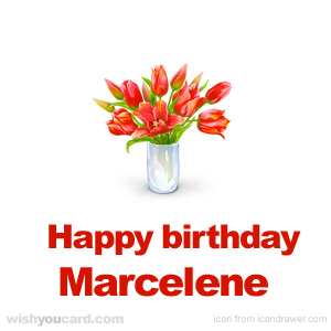 happy birthday Marcelene bouquet card