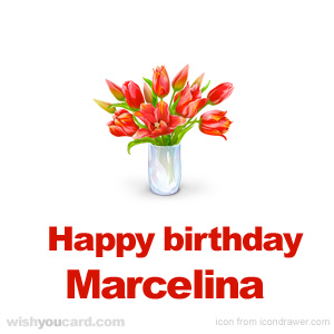 happy birthday Marcelina bouquet card