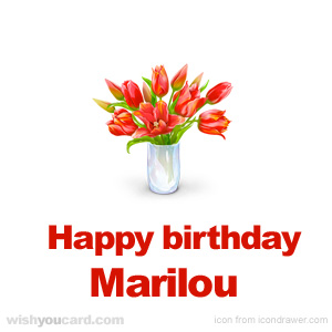 happy birthday Marilou bouquet card