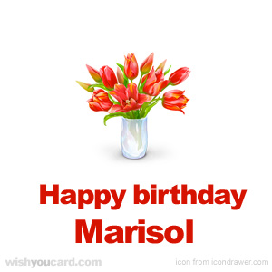 happy birthday Marisol bouquet card