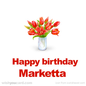 happy birthday Marketta bouquet card