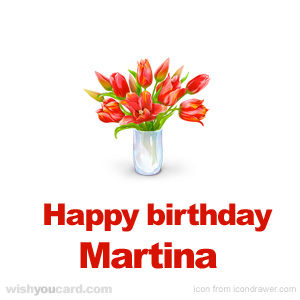 happy birthday Martina bouquet card