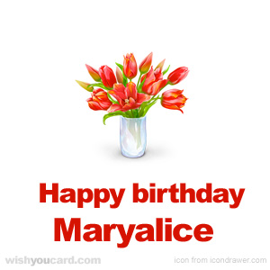 happy birthday Maryalice bouquet card
