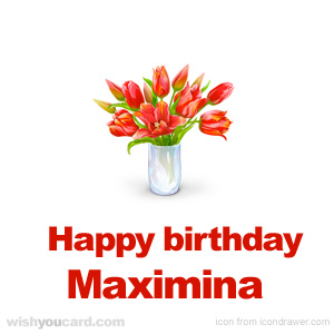 happy birthday Maximina bouquet card