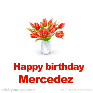 happy birthday Mercedez bouquet card